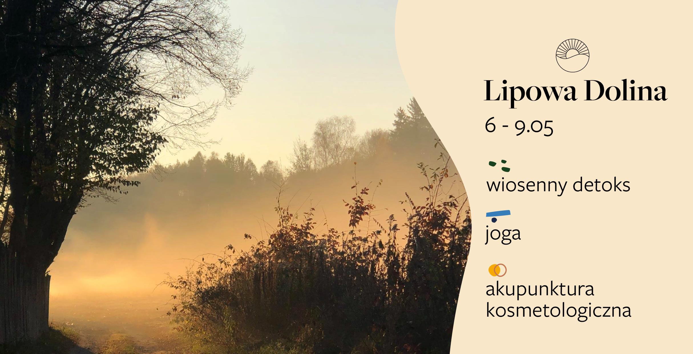 Slow weekend & wiosenny detoks & joga & akupunktura kosmetologiczna