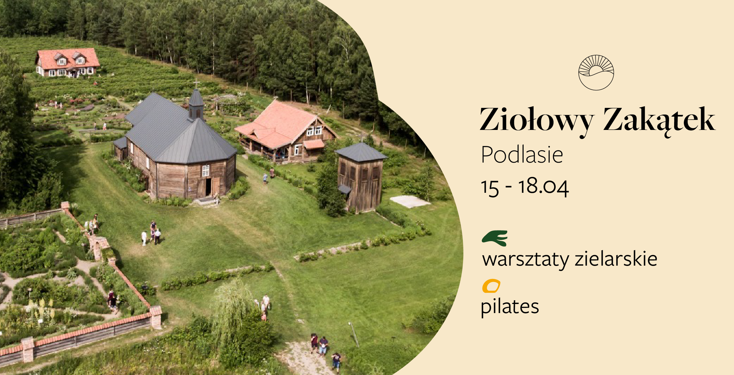 Slow weekend & pilates & warsztaty zielarskie